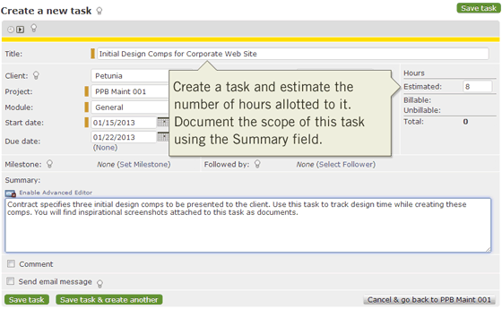 Create a task for tracking time on each deliverable, estimate the number of hours