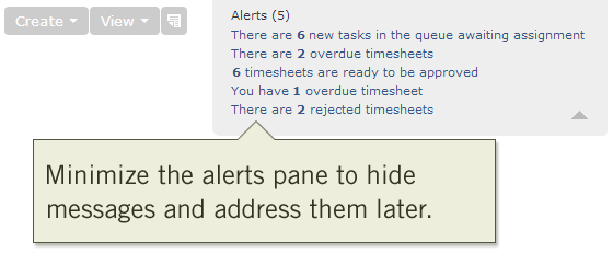 Minimize the alerts pane to hide messages and address them later